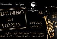 """Trani – """"Al ritmo del Jazz"""". Musical al Teatro Impero stasera ore 19"""