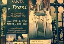 """Trani – """"La settimana santa tranese dagli anni '70 ai giorni nostri"""" in mostra fino al 28 marzo nella chiesa di S. Toma"""