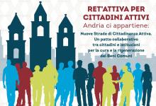 """Andria – """"Andria ci appartiene: Nuove Strade di Cittadinanza Attiva"""": Ret'Attiva per cittadini propositivi"""