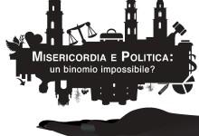 """Andria – """"Misericordia e Politica: un binomio (im)possibile?"""": terzo incontro/dibattito pubblico"""