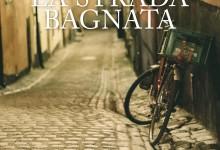 Andria – La strada bagnata: presentazione del romanzo di Marianna Montenero