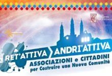 Andria – Da Ret'Attiva ad Andri'Attiva: un progetto ambizioso per il volontariato andriese