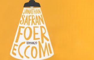 """Ecco """"Eccomi""""! di J.S. Foer"""