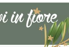 Ulivi in Fiore: 26 e 28 maggio all'insegna dell'educazione ambientale e della sana alimentazione