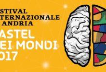 """Andria – Festival Internazionale """"Castel dei Mondi"""" 2017: domani la presentazione"""
