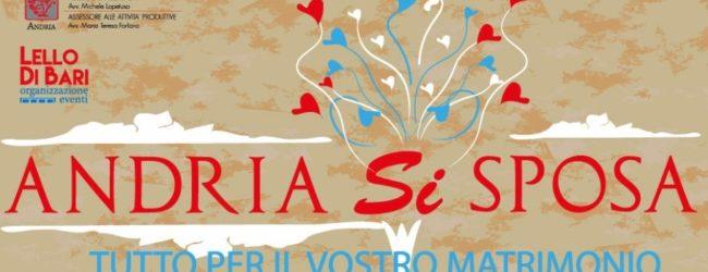 """""""Andria Si Sposa"""": dal 13 al 15 ottobre tutto per il vostro matrimonio"""