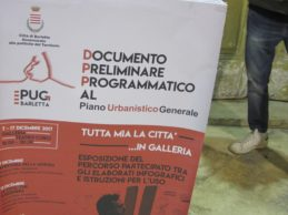 """Barletta – Esposizione del percorso """"Tutta mia la città"""" per la lettura del DDP al PUG. Le foto"""