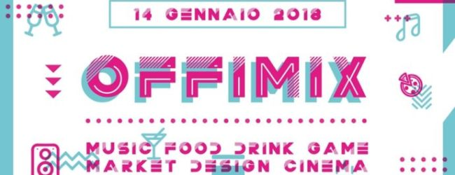 Andria – Officina San Domenico: evento MUSIC FOOD DRINK GAME