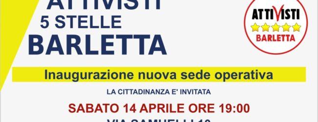 """Barletta – Stasera inaugurazione della nuova sede degli  """"Attivisti 5 stelle"""""""