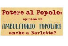"""Barletta – """"Apriamo un ambulatorio popolare?"""" La proposta di """"Potere al Popolo"""". Domani la prima riunione organizzativa"""