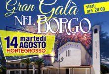 Montegrosso – Gran Gala' del Borgo: il 14 agosto appuntamento con socializzazione e solidarietà