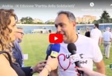 Andria – Partita della Solidarietà 2019: grande successo per la nona edizione. VIDEOINTERVISTE e FOTOGALLERY