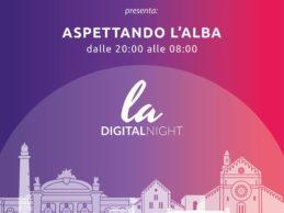 """""""Aspettando l'alba – La Digital Night"""": l'evento dedicato al digital marketing per le aziende"""