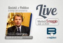 """BATmagazine Live, martedì 5 maggio.  """"Società e Politica ai tempi del coronavirus"""" dialogo con Francesco Giorgino"""